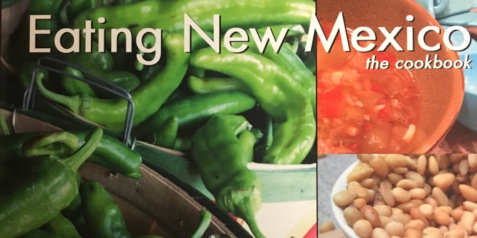 EatingNewMexico Cookbook Now Available!