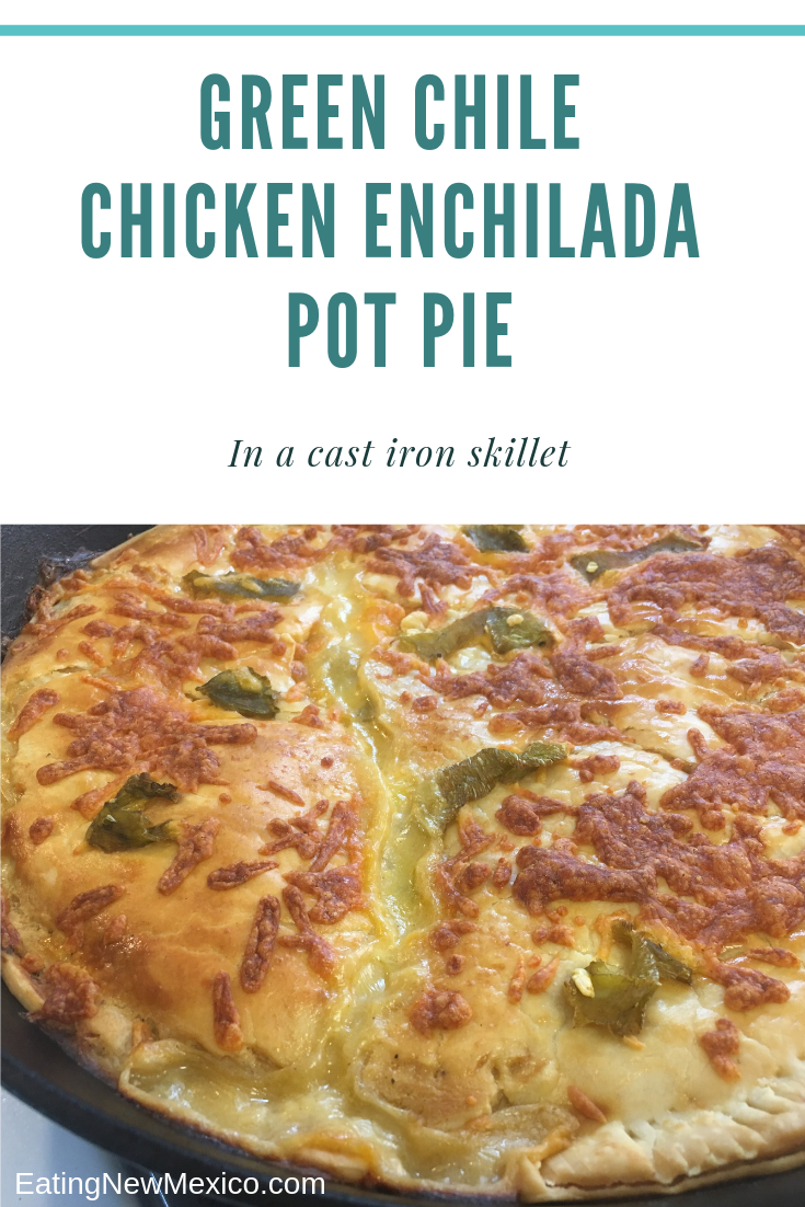 Green Chile Chicken Enchilada Pot Pie